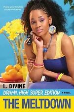 Drama High: Meltdown by L. Divine (Paperback, 2011)