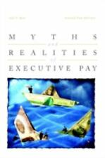 Myths and Realities of Executive Pay Kay, Ira, Van Putten, Steven Hardcover
