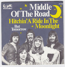 SP 45 TOURS MIDDLE OF THE ROAD HITCHIN' A RIDE IN THE MOONLIGHT EURODISC 911008
