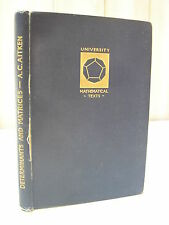 A.C. Aitken : Determinants and matrices 1946 Mathématiques