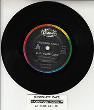 "CROWDED HOUSE  Chocolate Cake 7"" 45 rpm record + juke box title strip RARE!"