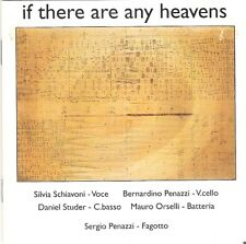 CD If there are any heavens - S.Schiavoni B.Penazzi D.Studer M.Orselli S.Penazzi