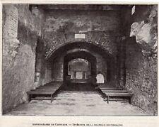 CARTHAGE AMPHITHEATRE INTERIEUR CHAPELLE SOUTERRAINE IMAGE 1902 OLD PRINT