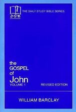 The Gospel of John, Vol. 1 (The Daily Study Bible Series), William Barclay, Good