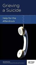 Grieving a Suicide : Help for the Aftershock by David Powlison (2010, Stapled)