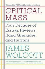 Critical Mass: Four Decades of Essays, Reviews, Hand Grenades, and Hur-ExLibrary