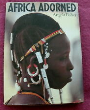 AFRICA ADORNED BY ANGELA FISHER AFRICA JEWELLERY COSTUME BODY MARKING HAIRSTYLE