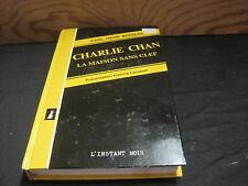 Earl Derr BIGGERS: Charlie Chan la maison sans clef