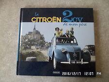 LIVRE edition ATLAS CITROEN 2CV DE MON PERE    G84