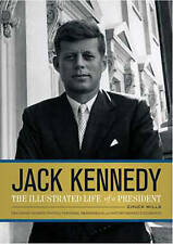 Jack Kennedy: The Illustrated Life of a President,Wills, Chuck,New Book mon00000