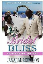 Bridal Bliss Anniversary Edition by Janae Robinson (2016, Paperback)