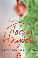 Overheard in a Dream, Torey Hayden
