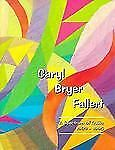 Caryl Bryer Fallert: A Spectrum of Quilts 1983-1995