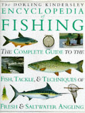 The Dorling Kindersley Encyclopedia of Fishing by Dorling Kindersley Ltd...