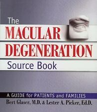 The Macular Degeneration Source Book: A Guide for Patients and Families, Picker