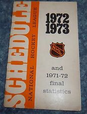 Official NHL Schedule 1972-73 and Final stats 1971-72 National Hockey League
