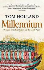 Millennium: The End of the World and the Forging of Christendom by Tom Holland (