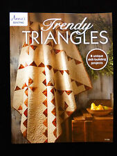 Trendy Triangles - 8 Unique Skill Building QUILTING  Projects - ANNIE'S 2015