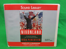 Nixonland: The Rise of a President and the Fracturing of Amer (Library Edition)