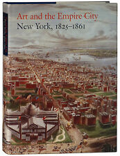 Art and the Empire City New York 1825-1861 prints photography decor architecture