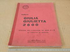 MANUALE ORIGINALE TAGLIANDI 1965 ALFA ROMEO GIULIETTA 2600 SPRINT  GIULIA SS TZ