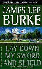 A Hackberry Holland: Lay down My Sword and Shield Bk. 1 by James Lee Burke...