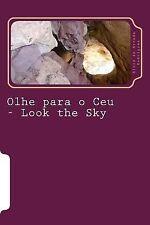 Olhe para o Ceu by Elois Rodrigues (2014, Paperback)