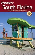 Frommer's South Florida: With the best of Miami & the Keys (Frommer's Complete G