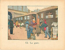 LA GARE TRAIN BAGAGISTE  RAFFIN 1920 CHROMO CARD GRANDE IMAGE ECOLE BON POINT