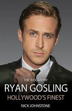 Ryan Gosling: Hollywood's Finest, Nick Johnstone, New condition, Book