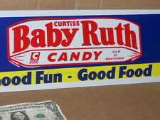 BABY RUTH - Candy Bar - METAL SIGN - Good Fun Good Food - Shows a GIANT SIZE BAR