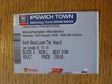 23/08/2008 Ticket: Ipswich Town v Wolverhampton Wanderers
