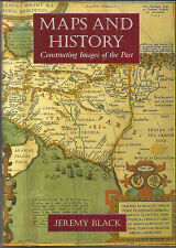 Maps and History : Constructing Images of the Past 1997 VF+ Jeremy Black