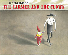 The Farmer and the Clown (Ala Notable Children's Books. Younger Readers (Awards)