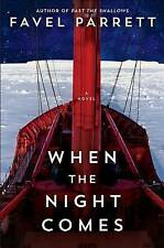 When the Night Comes by Parrett, Favel -Hcover