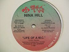 "Nina Hill-Life Of A MC-I Am The On-12"" Single-Promo-Mutt & Jeff-Vinyl Record-NM"