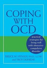 Coping with OCD: Practical Strategies for Living Well with Obsessive-Compulsive