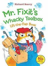 Richard Scarry's Mr. Fixit's Whacky Toolbox: Lift-the Flap Book  (ExLib)