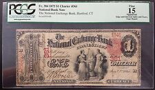 National Exchange Bank of Hartford, CT, One Dollar Note!, Certified F 15 by PCGS