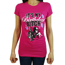 IT'S MY BIRTHDAY BITCH Women's T-Shirt