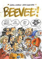 Charel Cambre & Marc Legendre : BeeVee !