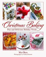 Christmas Baking : Fun and Delicious Holiday Treats by Mia Öhrn (2012,...