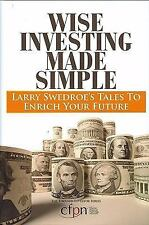 Wise Investing Made Simple: Larry Swedroe's Tales to Enrich Your Futur-ExLibrary