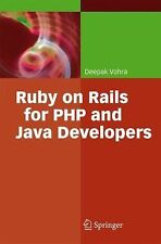 Ruby on Rails for PHP and Java Developers by Deepak Vohra (2007, Paperback)
