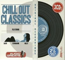 CHILL OUT CLASSICS - 3 CD BOX SET - FEATURING BACH * SCHUMANN & HOLST