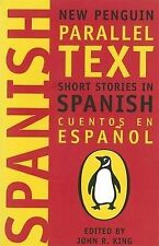 Short Stories In Spanish: New Penguin Parallel Texts: Short Stories in...