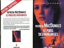 PATRICIA MACDONALD / LE POIDS DES MENSONGES ..EDITION ORIGINALE 2012