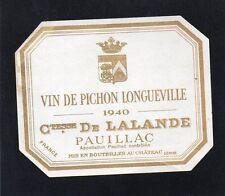 PAUILLAC 2E GCC ETIQUETTE CHATEAU  PICHON LONGUEVILLE COMTESSE 1940   §06/01§