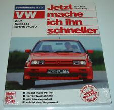 Tuninganleitung VW Golf II / 2 Typ 19E GTI 16V G60 Jetzt mache ich ihn schneller