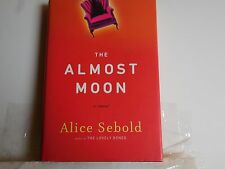 Sebold, Alice - The Almost Moon - Signed - First Edition